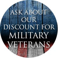 Ask about our discount for military veterans